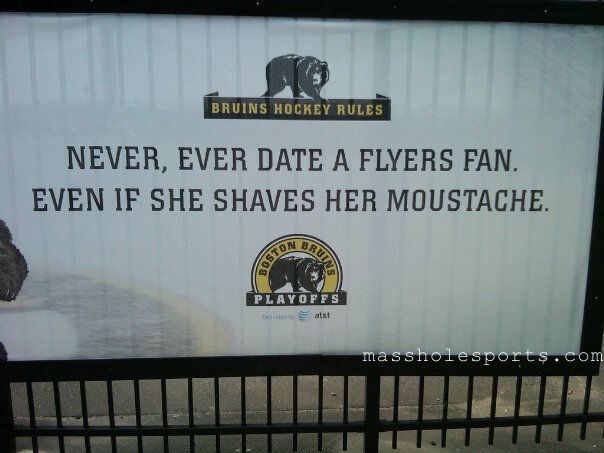 Never-date-a-flyers-fan-even-if-she-shaves-her-mustache-bruins-ad